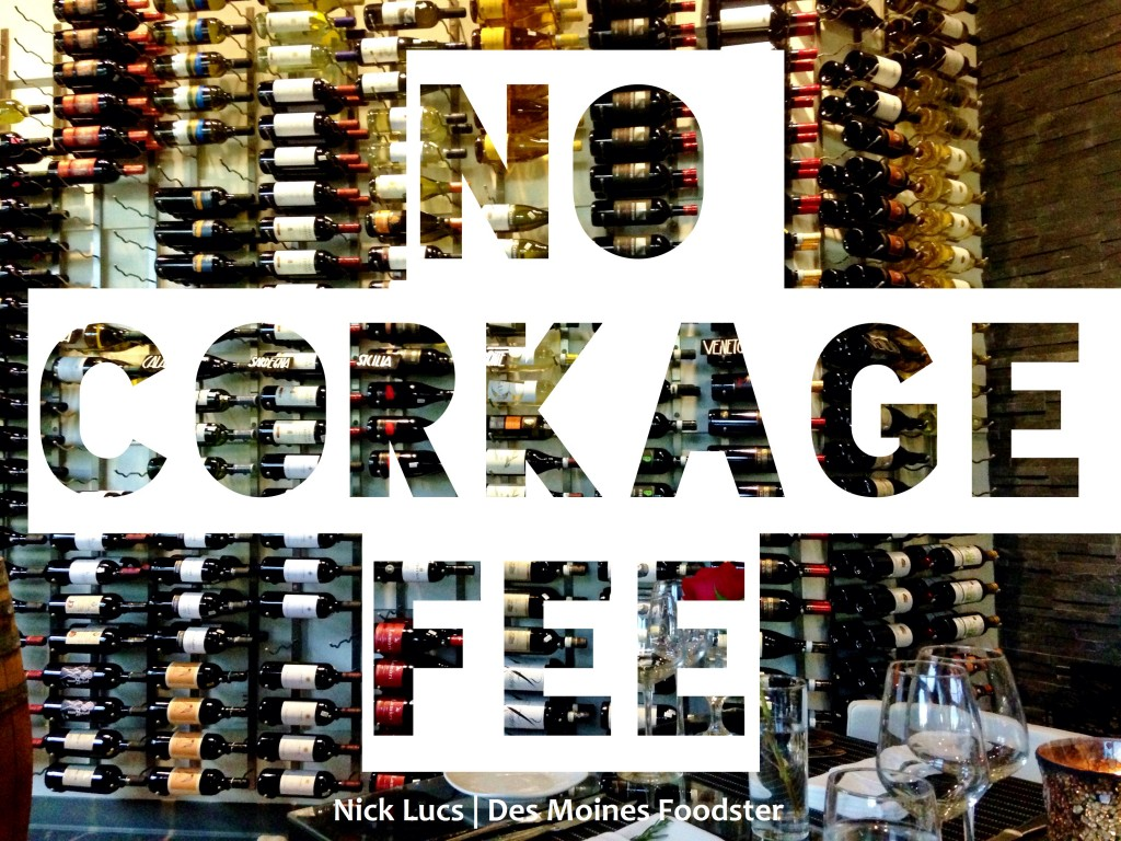 no corkage fee restaurant des moines